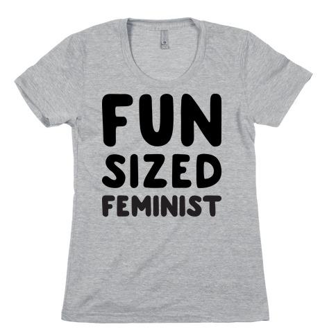 Fun-Sized Feminist (Baby) Womens T-Shirt