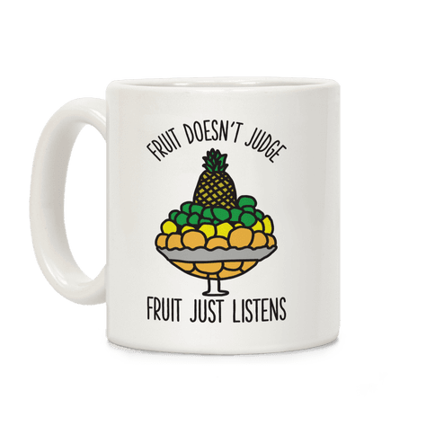 Fruit Doesn't Judge Coffee Mug