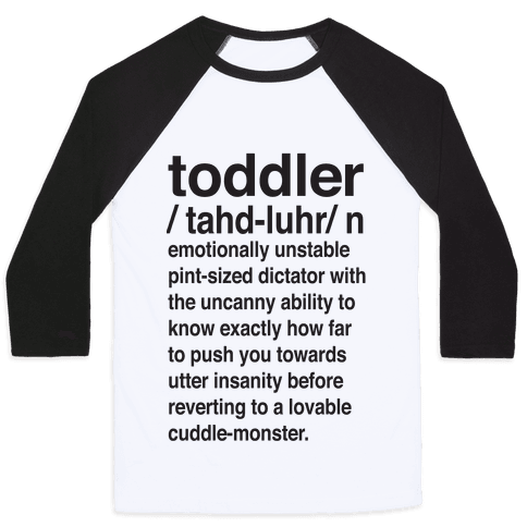 Toddler Quotes Baseball Tees LookHUMAN Classy Toddler Quotes