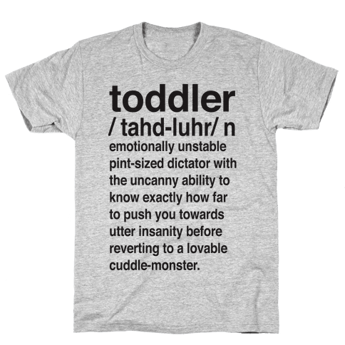 Toddler Quotes TShirts LookHUMAN Classy Toddler Quotes