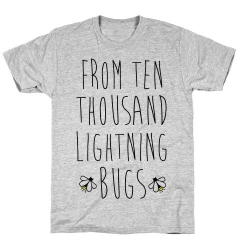 From Ten Thousand Lightning Bugs T-Shirt