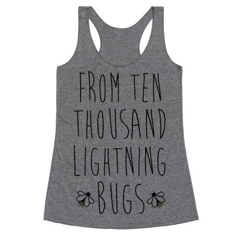 From Ten Thousand Lightning Bugs Racerback Tank Top