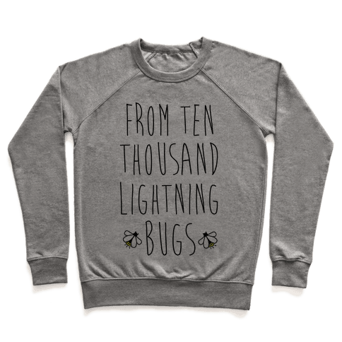 From Ten Thousand Lightning Bugs Pullover