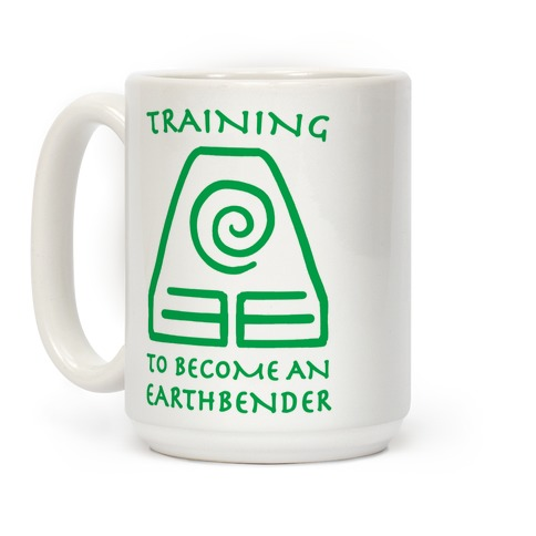 Training to Become An Earthbender Coffee Mug