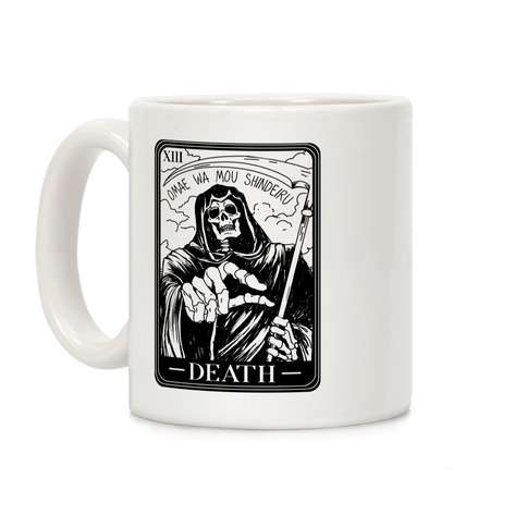 Omae Wa Mou Shindeiru Death Tarot Card Coffee Mug