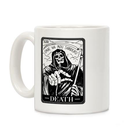 Omae Wa Mou Shindeiru Death Tarot Card Coffee Mug