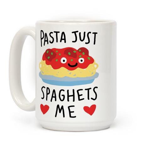 Pasta Just Spaghets Me Coffee Mug