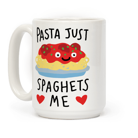 Pasta Just Spaghets Me Coffee Mug