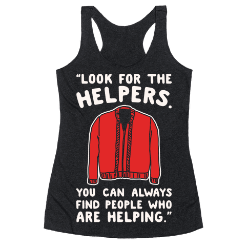Look For The Helpers White Print Racerback Tank Top