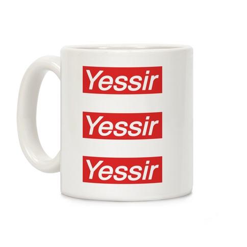 Yessir Supreme Parody Coffee Mug