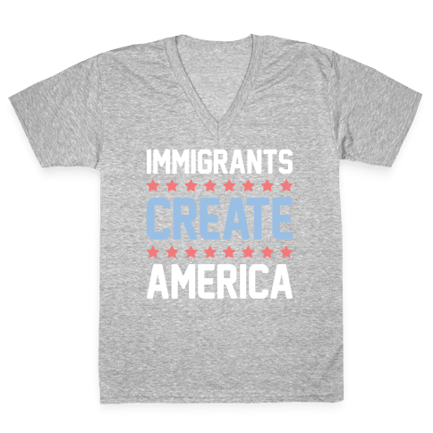 Immigrants Create America V-Neck Tee Shirt