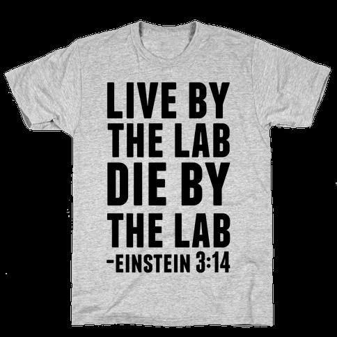 Live By The Lab Die By The Lab (Einstein 3:14)