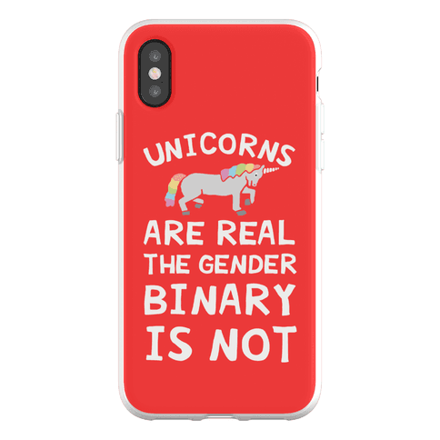 Unicorns Are Real The Gender Binary Is Not Phone Flexi-Case