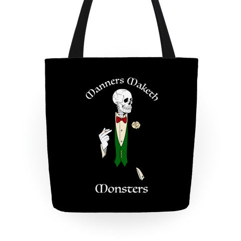 Manners Maketh Monsters Tote