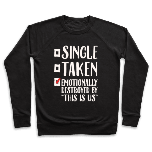 Single Take Emotionally Destroyed By This Is Us Parody White Print Pullover