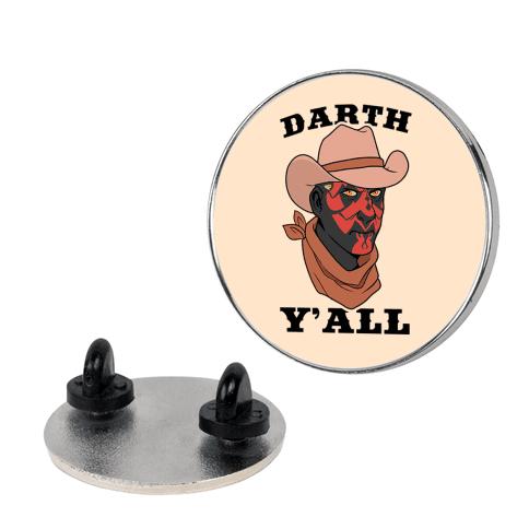 Darth Y'all Pin