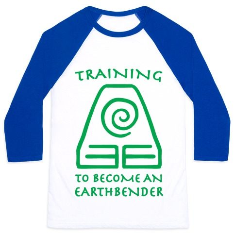 Training to Become An Earthbender Baseball Tee