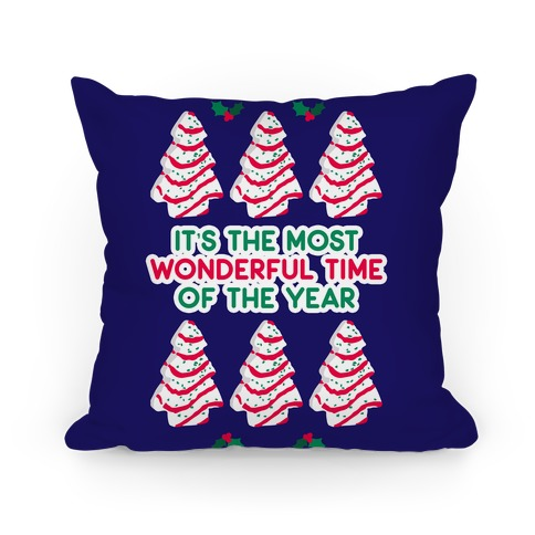 It's the Most Wonderful Time of the Year (Holiday Tree Cake Time) Pillow