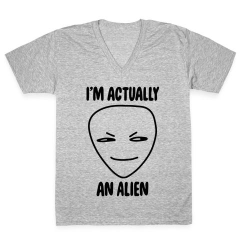 I'm Actually an Alien V-Neck Tee Shirt