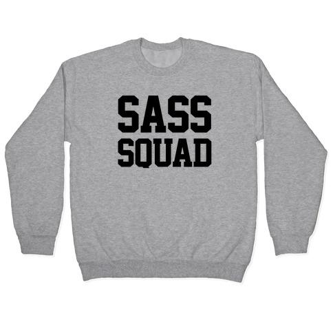 Sassy Squad Pullover