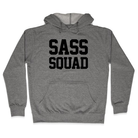 Sassy Squad Hooded Sweatshirt