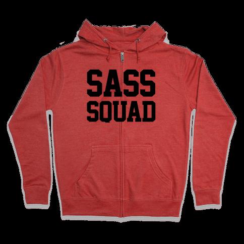 Sassy Squad Zip Hoodie