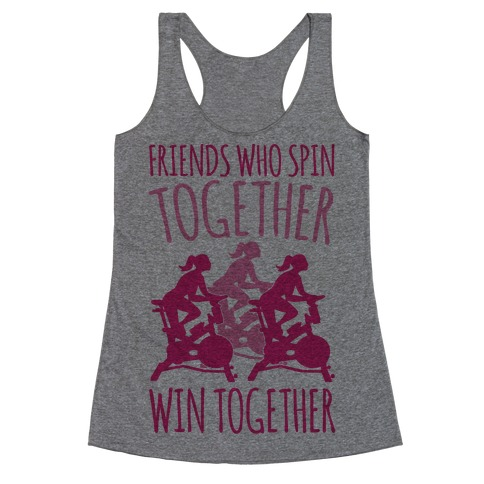Friends Who Spin Together Win Together Racerback Tank Top