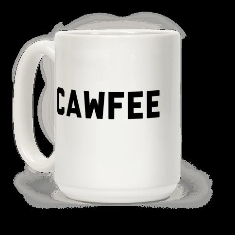 Cawfee Coffee Mug