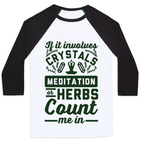 If It Involves Herbs Baseball Tee