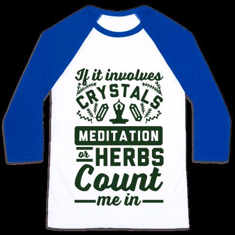 If It Involves Herbs Baseball Tee