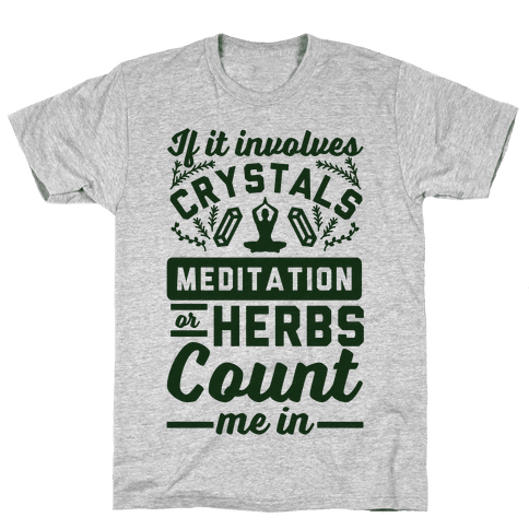 If It Involves Herbs Mens T-Shirt