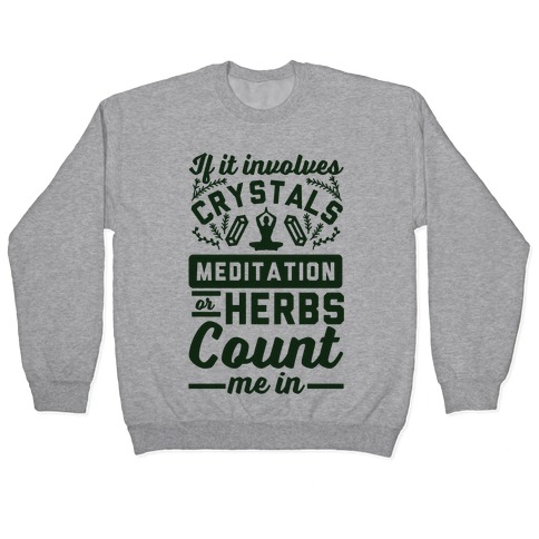 If It Involves Herbs Pullover