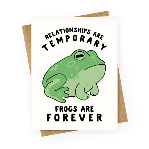 Frogs Are Forever Greeting Card