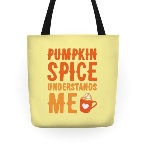 Pumpkin Spice Understands Me Tote