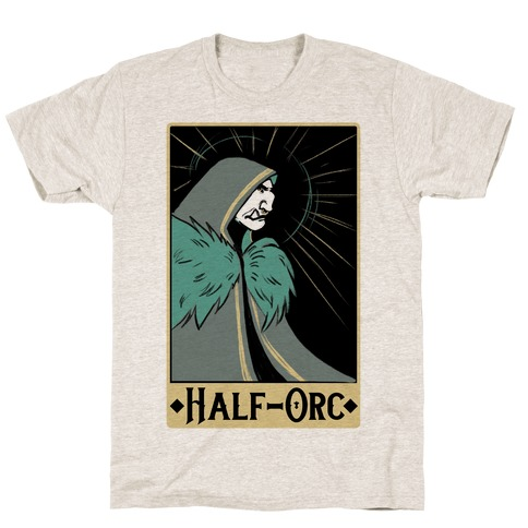 Half-Orc - Dungeons and Dragons T-Shirt