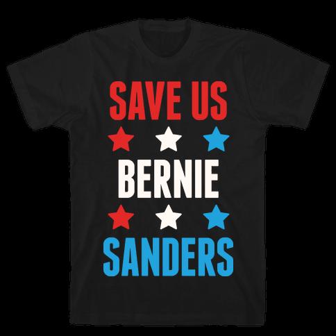 Save Us Bernie Sanders Mens T-Shirt