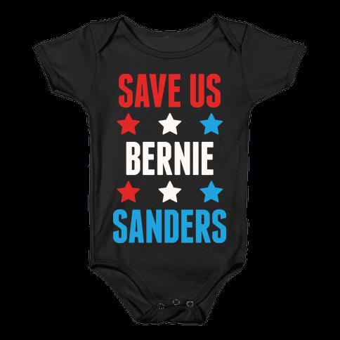 Save Us Bernie Sanders Baby Onesy