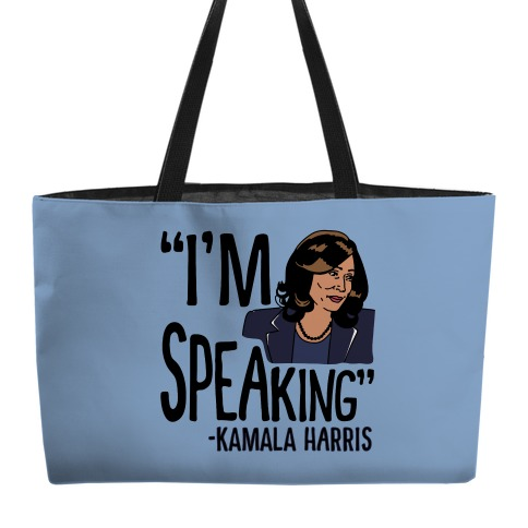 I'm Speaking Kamala Harris Weekender Tote