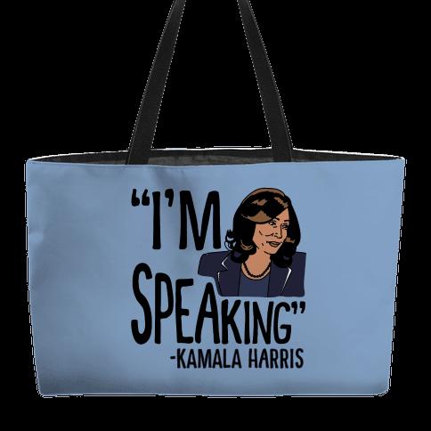 I'm Speaking Kamala Harris Weekender Tote