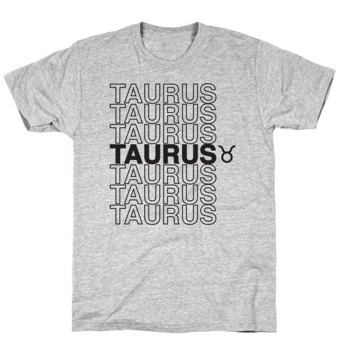 Taurus - Zodiac Thank You Parody T-Shirt