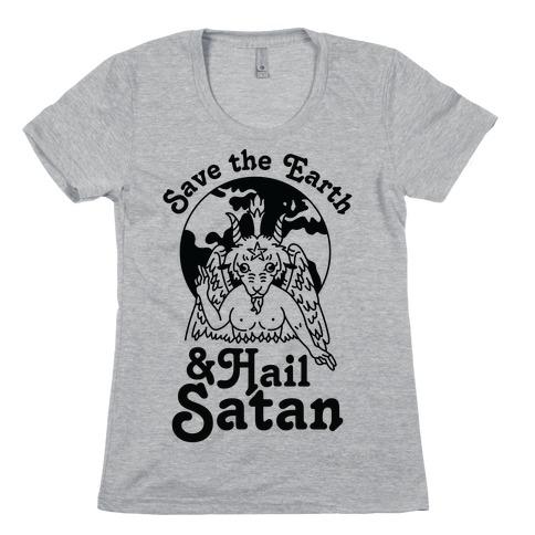 Save The Earth & Hail Satan Womens T-Shirt