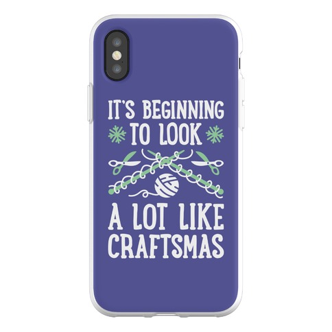 It's Beginning To Look A Lot Like Craftsmas Phone Flexi-Case