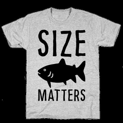 Size Matters Fishing Mens T-Shirt