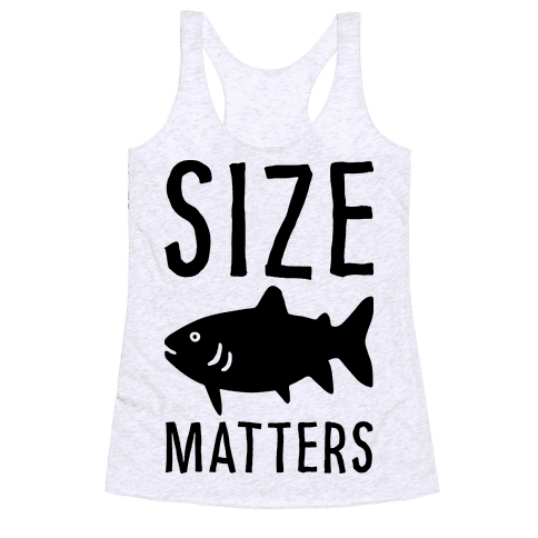Size Matters Fishing Racerback Tank Top