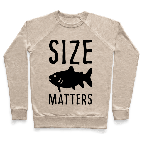 Size Matters Fishing Pullover
