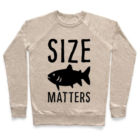 d2441c1b Size Matters Fishing Crewneck Sweatshirt | LookHUMAN