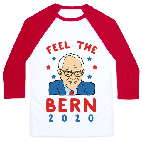 Feel the Bern 2020 Baseball Tee