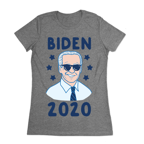 Biden 2020 Womens T-Shirt