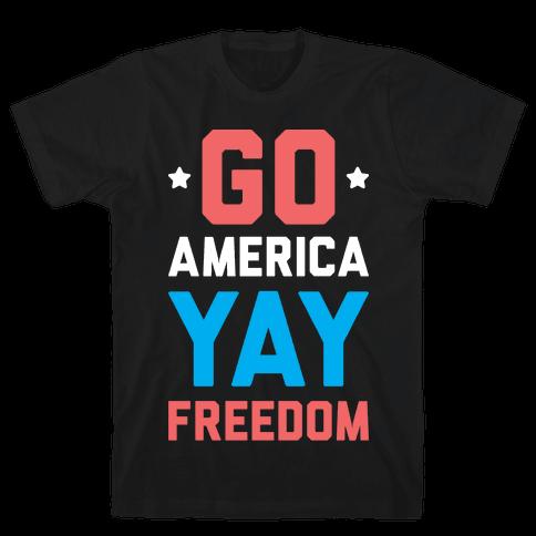 Go America Yay Freedom (White) Mens T-Shirt