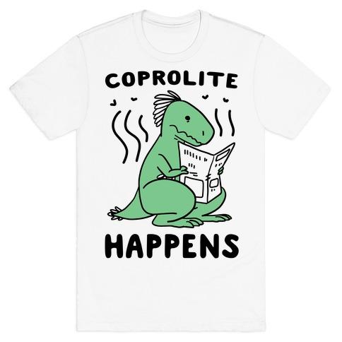 Coprolite Happens T-Shirt